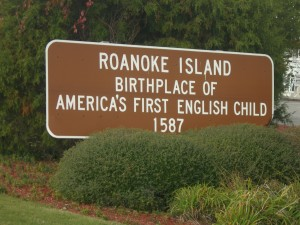 A welcome sign on Roanoke Island in North Carolina, where the first english child was born in North America. Photo Credit: Jimmy Emmerson, DVM